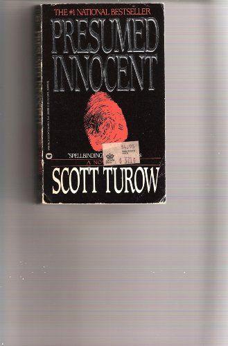 Presumed Innocent Book Presumed Innocent Scott Turow 9781455500406