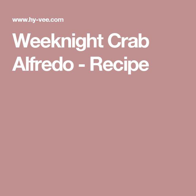 Weeknight Crab Alfredo - Recipe
