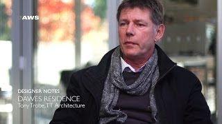 Tony Trobe - Dawes Residence