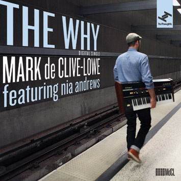 NZ Musician Mark de Clive Lowe - I first met Mark when I lived in Auckland in the late 90's.  I love working to his first album First Thoughts.  http://www.parisdjs.com/images/tru-thoughts/Mark_de_Clive-Lowe_feat_Nia_Andrews-The_Why_b.jpg