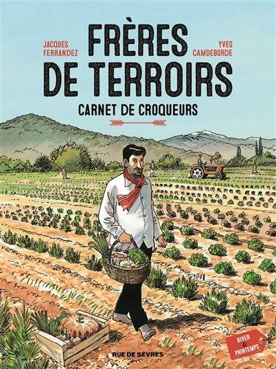 CDI - LYCEE GEN.ET TECHNOL.AGRICOLE EDOUARD HERRIOT - Frères de terroirs : carnet de croqueurs