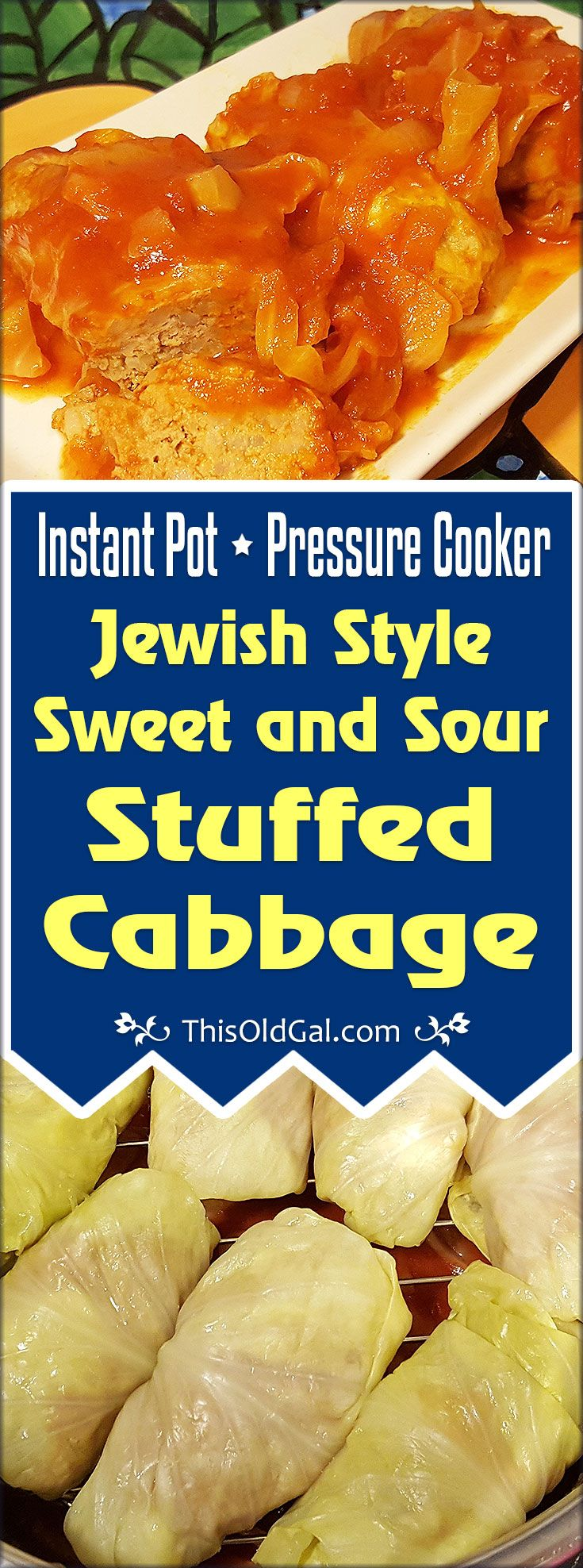 Pressure Cooker JewishSweet and Sour Stuffed Cabbage is a traditional dishmade with a tomato onion sauce, but now has less than one hour cook time! via @thisoldgalcooks