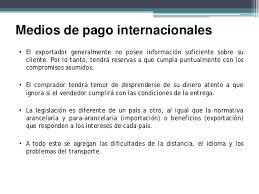 Resultado de imagen de esquema medios de pago internacionales