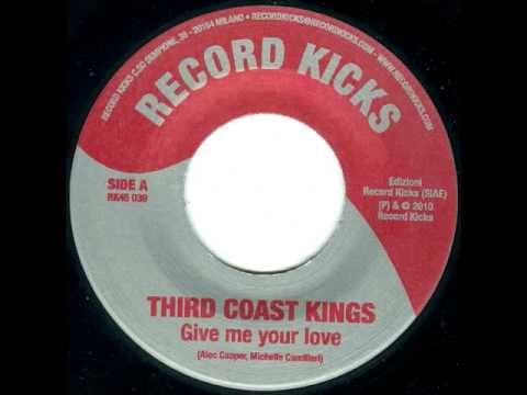 "Third Coast Kings ""Give Me Your Love"""