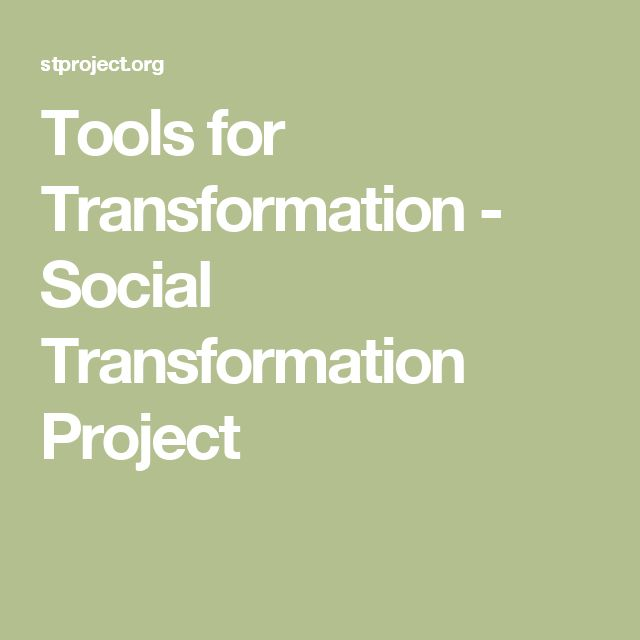 Tools for Transformation - Social Transformation Project
