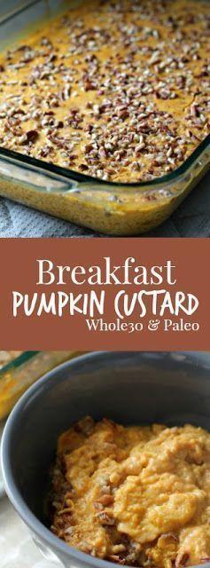 Breakfast Pumpkin Custard #whole30 and #paleo