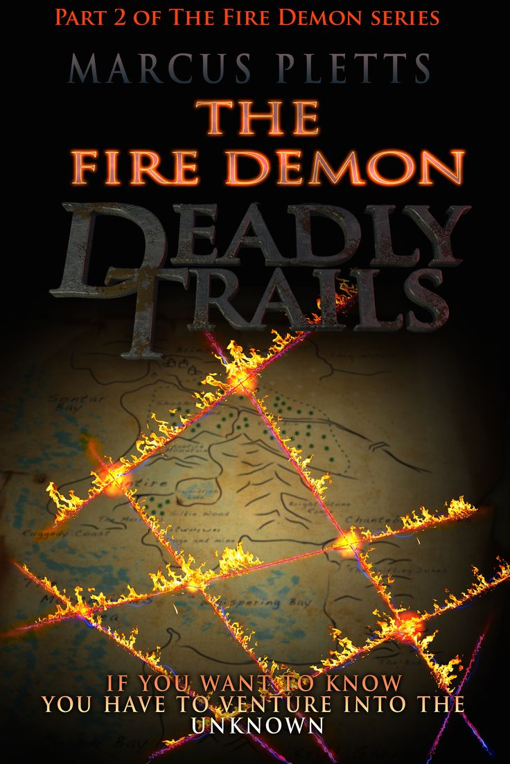 EXCLUSIVE! The Fire Demon - Deadly Trails, book cover revealed.