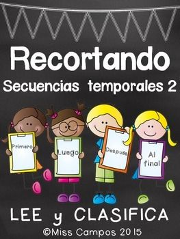 Recortando Secuencias Temporales 2 (cuatro escenas)Lee un cuento usando las palabras de uso frecuente: PRIMERO, LUEGO, DESPUES, AL FINAL. *Sequencing Cut and Paste in Spanish Part Two - Ideal for practicing narrative writing and the sight words FIRST, NEXT, THEN, LAST in Spanish.Cada hoja tiene cuatro imagines que corresponden a un cuento.