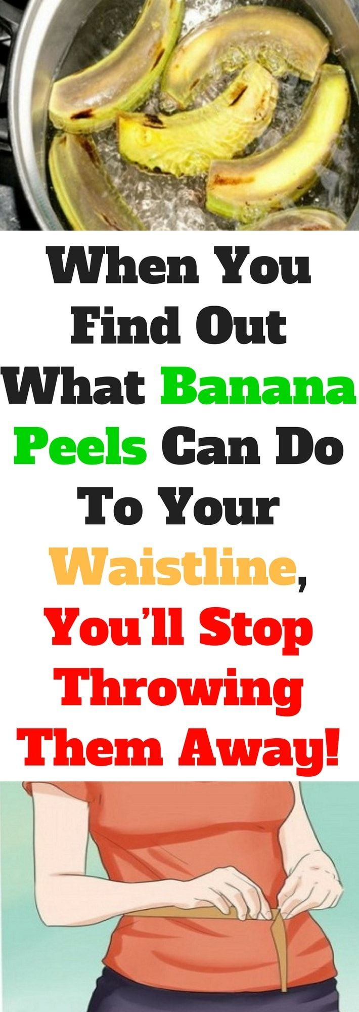 When You Find Out What Banana Peels Can Do To Your Waistline, You'll Stop Throwing Them Away!!!