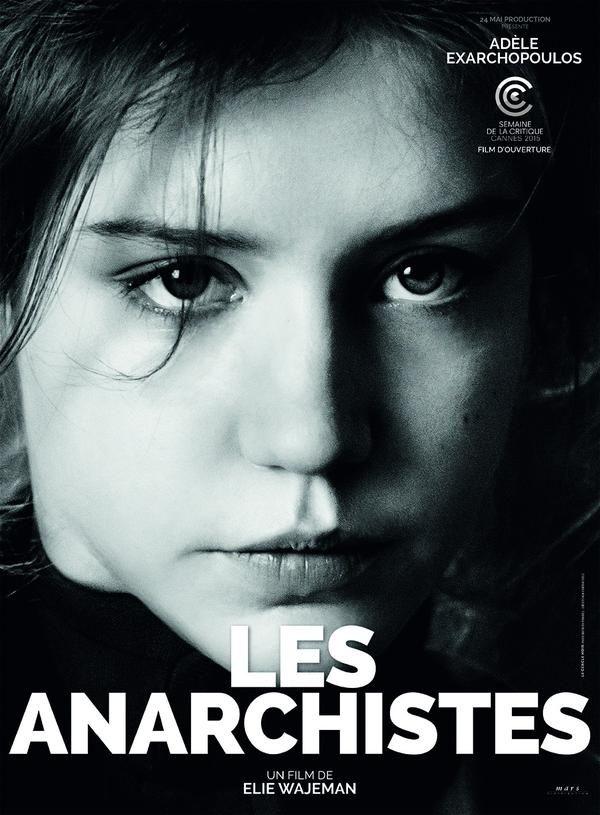 Les Anarchistes by Elie Wajeman. Poster. Semaine de la Critique.