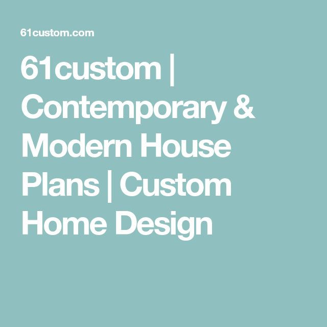 61custom u0026 modern house plans custom home design