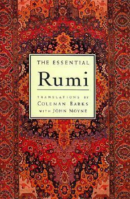 The Essential Rumi - Jalalu'l-Din Rumi