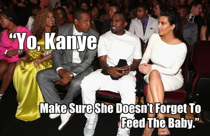 Jay Z to Kanye West about Kim Kardashian West — Yo. Kanye … Make Sure She Doesnt Forget To Feed The Baby