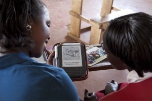 WorldReader focuses on providing Sub-Sahara African countries with e-books.  In literacy hungry areas lacking in conventional books, especially in local languages, think how effective ebooks can be.  As the prices drop, they will also be a remarkable leapfrog tool.  It's hard to read at night when you have no electricity - but if you bring home a charged eReader, it is backlit, and provides its own reading light!  This has an amazing transformative potential.