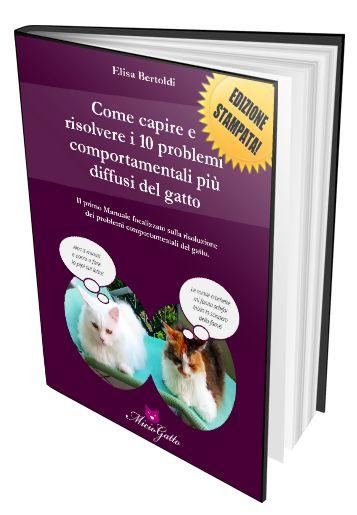 Scopri l'unico manuale per capire il comportamento del gatto e risolvere i 10 problemi comportamentali più comuni del tuo gatto.