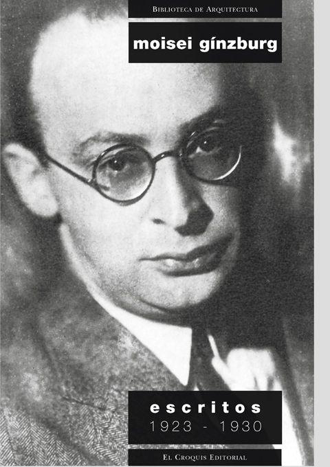 Moisei Gínzburg. Escritos. 1923-1930.