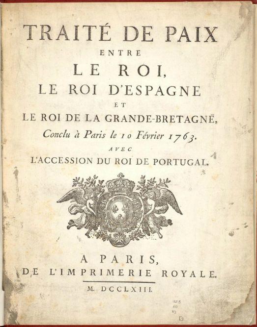 La guerra de los Siete Años terminó en 1763. El 10 de febrero, el Tratado de París fue firmado por el duque Choiseul, el marqués de Grimaldi y el duque de Bedford. William Pitt se había empecinado ...