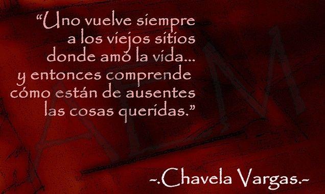 """Chavela Vargas """"Las simples cosas."""""""