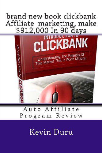 brand new book clickbank Affiliate  marketing: Auto Affiliate Program Review by Mr Kevin Duru,http://www.amazon.com/dp/1494723018/ref=cm_sw_r_pi_dp_1Y.Ssb15KXTVFYCX