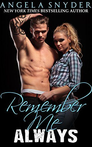 Remember Me Always: A Contemporary Romance   New Release from New York Times #Bestselling Author Angela Snyder! Remember Me Always: A Contemporary Romance http://amzn.to/1T4ChYp