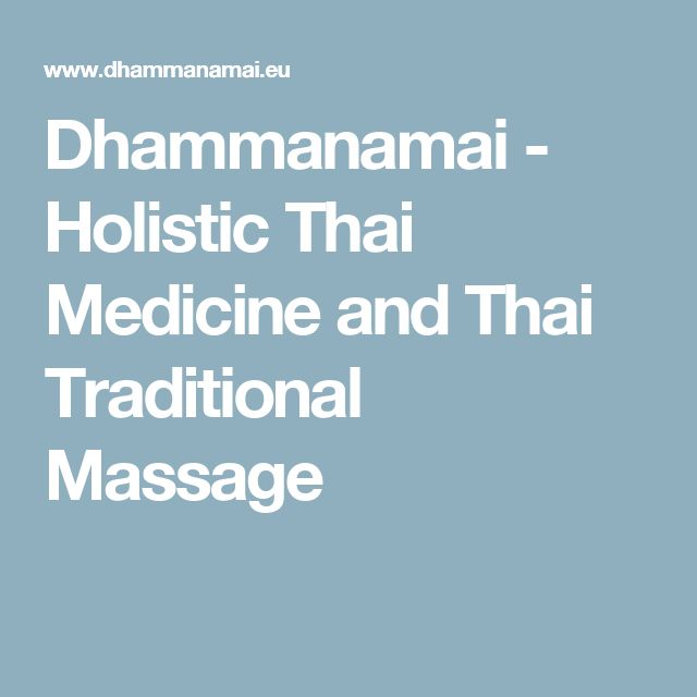 Dhammanamai - Holistic Thai Medicine and Thai Traditional Massage