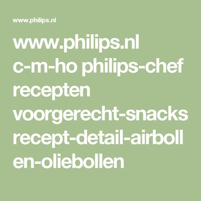 www.philips.nl c-m-ho philips-chef recepten voorgerecht-snacks recept-detail-airbollen-oliebollen