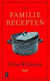 Familierecepten - Felix Wilbrink - MevrouwHamersma.nl