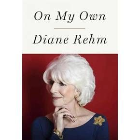 On My Own (Hardcover) (Diane Rehm)