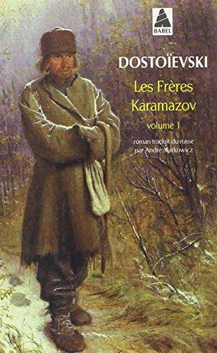 Les frères Karamazov : Tome 1 de Fedor M Dostoievski http://www.amazon.fr/dp/2742737030/ref=cm_sw_r_pi_dp_qFuUvb0HHPP5T