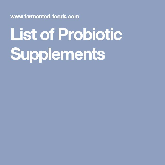 List of Probiotic Supplements