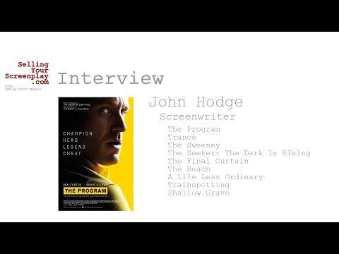 SELLING YOUR SCREENPLAY: John Hodge Screenwriter of 'The Program' - Script Magazine #scriptchat #screenwriting
