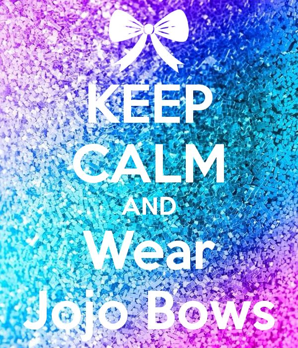 'KEEP CALM AND Wear Jojo Bows' Poster