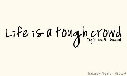 : Tough Crowd, People Consid, Favorite Songs, So True, Innocent Taylors Swift, Innocenttaylor Swift, Aka Random Ish, Swift Tough, Songs Quotes