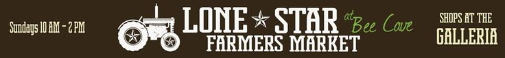 Lone Star Farmer's Market - by Lowe's in Bee Cave, Texas.