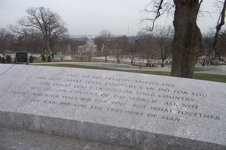 Words from President John F. Kennedy's 1961 inaugural address etched in stone at his gravesite in Arlington National Cemetery: 'And so, my fellow Americans, ask not what your country can do for you; ask what you can do for your country. My fellow citizens of the world, ask not what America will do for you, but what, together, we can do for the freedom of man.' Photo by Wasted Time R, http://en.wikipedia.org/wiki/Inaugural_address_of_John_F._Kennedy #Quotation #John_F_Kennedy #Wikipedia