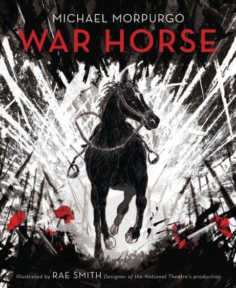 War Horse - Michael Morpurgo and Rae Smith