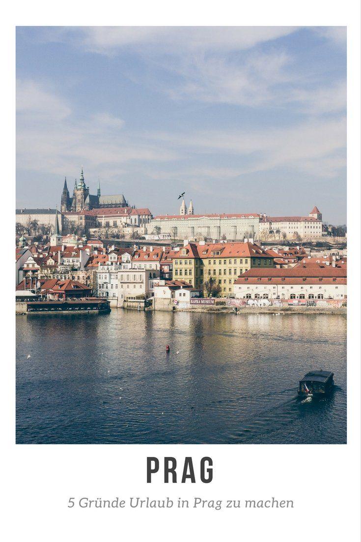 5 Gründe Urlaub in Prag zu machen