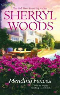 The Book Review: FLASHBACK FRIDAY-  Mending Fences by Sherryl Woods...