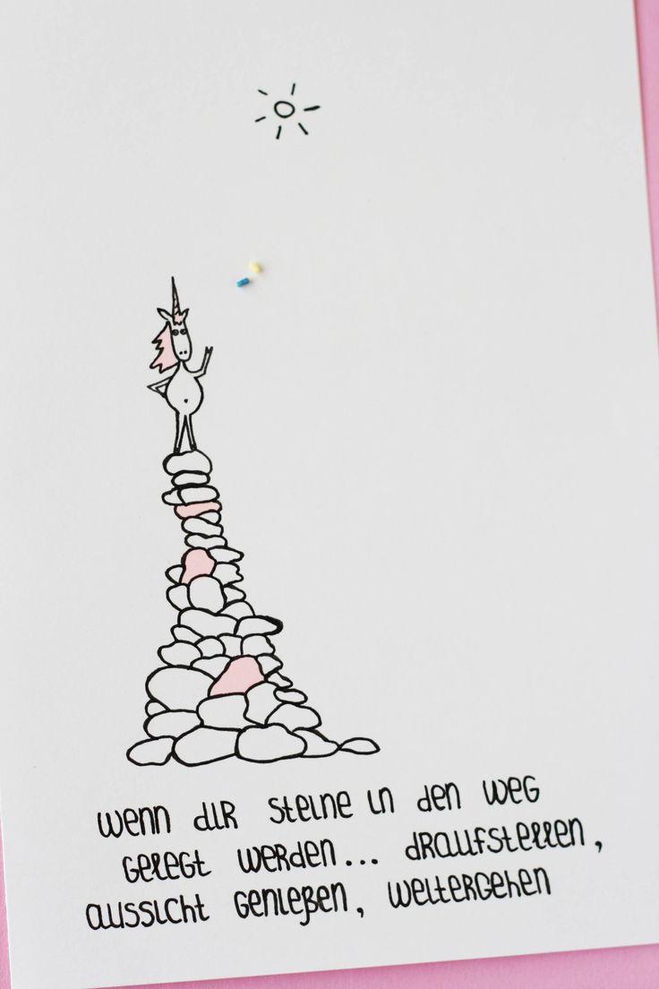 Wenn dir Steine in den Weg gelegt werden....draufstellen, die Aussicht genießen, weitergehen. Ein Einhorn-Bild mit einem Spruch zur Motivation. Doodles machen gute Laune. Some Joys Blog.