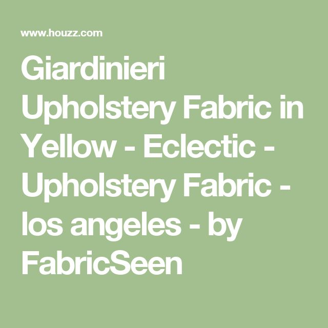 Giardinieri Upholstery Fabric in Yellow - Eclectic - Upholstery Fabric - los angeles - by FabricSeen