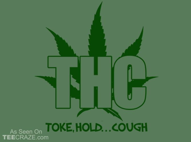 THC - Toke Hold Cough T-Shirt - https://teecraze.com/thc-toke-hold-cough-t-shirt/ -  Designed by lordprofits    #tshirt #tee #art #fashion #TCRZ #clothing #apparel #420 #marijuana #weed