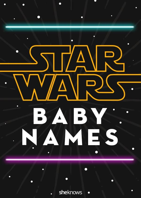 The Force is strong with these Star Wars baby names