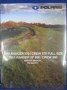 Atv Service Manuals - 2015 Polaris Ranger XP/Crew,570/900 Service Manual PDF Download, $20.00 (http://atv-service-manuals3.mybigcommerce.com/2015-polaris-ranger-xp-crew-570-900-service-manual-pdf-download/)