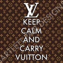 LV: Louisvuitton, Louis Vuitton Signs, Louis Vuitton Quotes, Carrie Vuitton, Keepcalm, Louis Vuitton Handbags, Keep Calm Signs, Poster 8X10, Lv Handbags