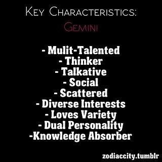 Charakteristik des Zwilling  - Multitalent - Demker - sozial / gesellig - zerstreut - viele Interessen - liebt die Abwechslung - zweilei Persönlichkeit - Wissensabsorber ...