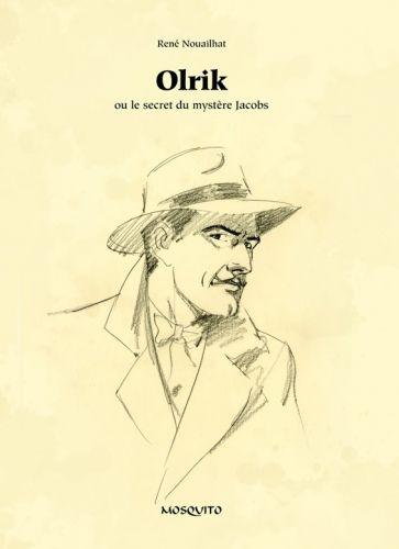 Olrik ou le secret du mystère Jacobs