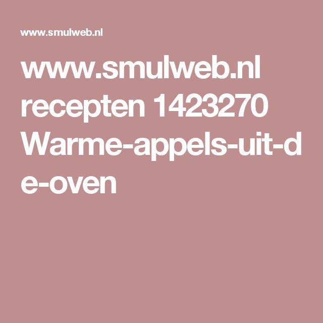 www.smulweb.nl recepten 1423270 Warme-appels-uit-de-oven