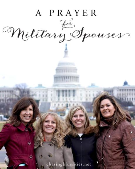 A prayer for military spouses via Chasing Blue Skies. Includes free printables of prayers for the military wife and husband.