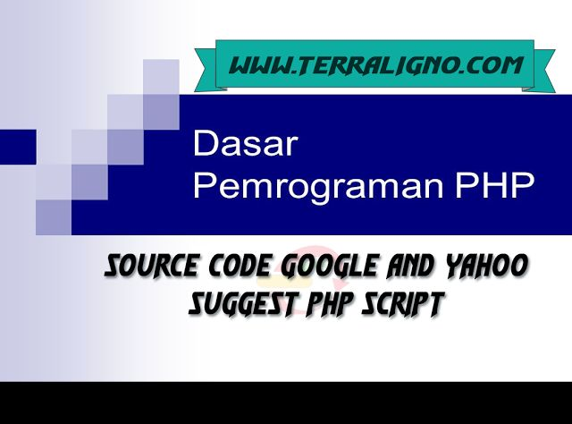 Source Code Google and yahoo suggest php Script