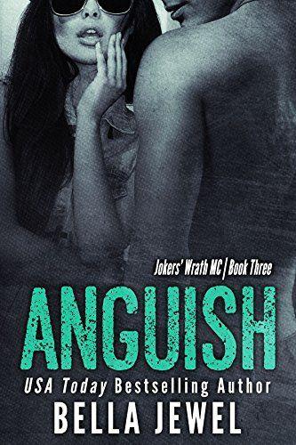 Anguish (Jokers' Wrath MC by Bella Jewel
